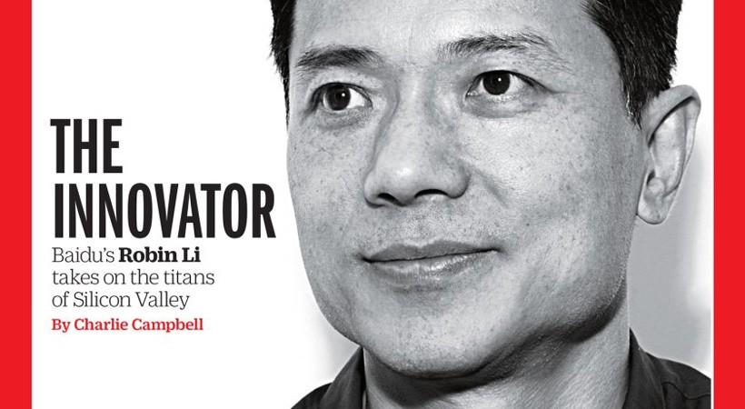 李彦宏登上《时代周刊》封面,成中国互联网企业家首次
