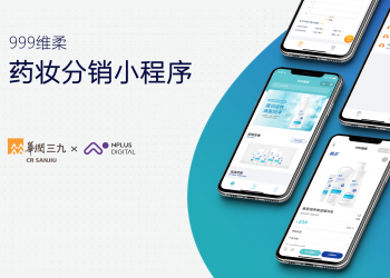 华润三九委任 NPLUS Digital 为其数字营销合作伙伴